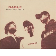 bust the facts / GAGLE